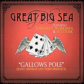 Play & Download Gallows Pole (feat. Hawksley Workman & Eccodek) [Juno Awards] by Great Big Sea | Napster