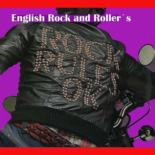 Play & Download Rock Rules Ok. English Rock and Roller's by Various Artists | Napster