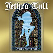 Living With The Past von Jethro Tull