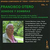 Play & Download Spanish Composers of Today, Vol. 11 - Francisco Otero by Various Artists | Napster