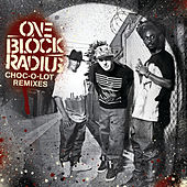 Play & Download Choc-O-Lot by One Block Radius | Napster