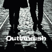 Play & Download Warrior // Worrier by Outlandish | Napster