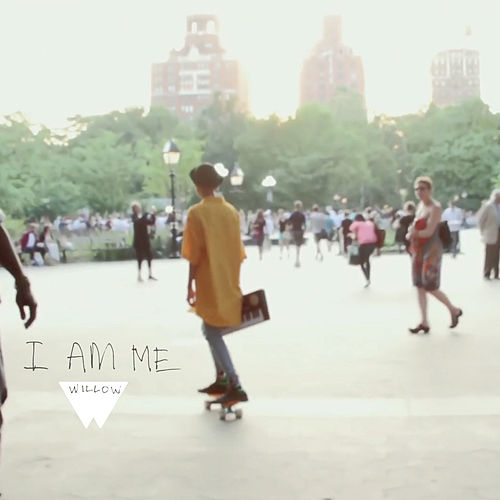 I Am Me by Willow