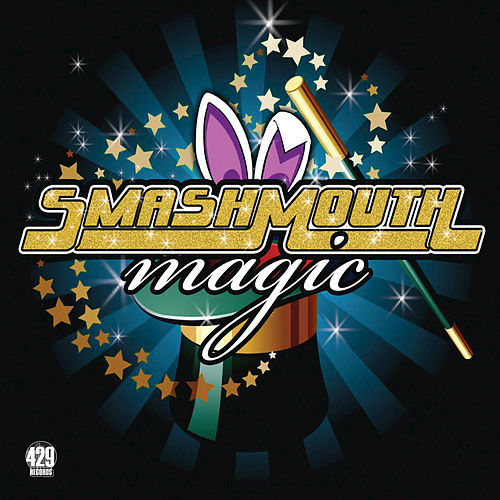 Play & Download Magic by Smash Mouth | Napster