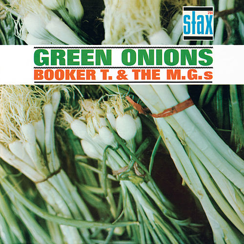 Green Onions [Stax Remasters] by Booker T. & The MGs