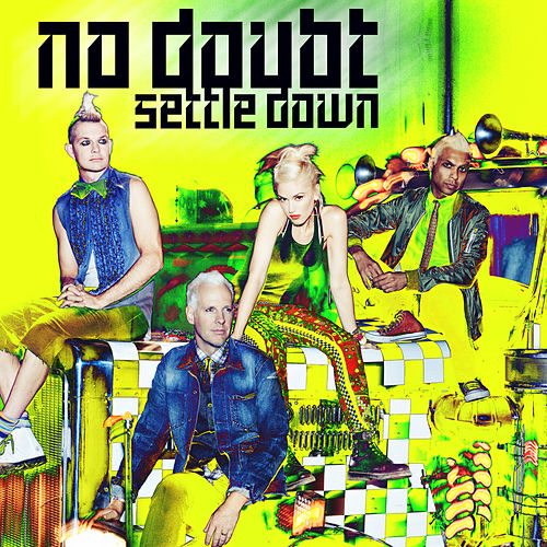 Settle Down by No Doubt