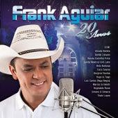 Frank Aguiar - 20 Anos de Frank Aguiar