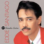 Play & Download 10 Grandes Exitos by Eddie Santiago | Napster