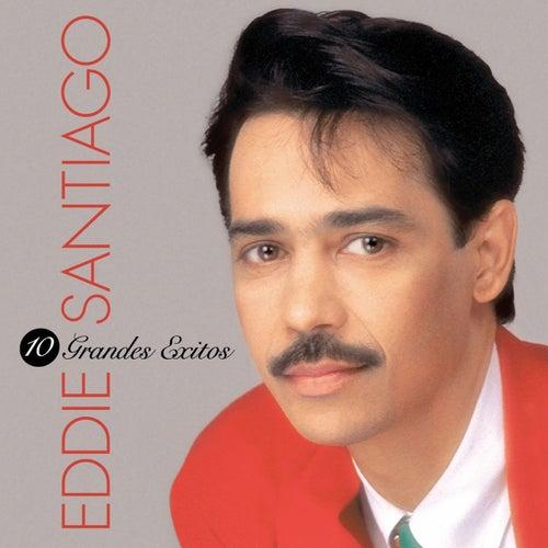 Play & Download 10 Grandes Exitos by Eddie Santiago   Napster