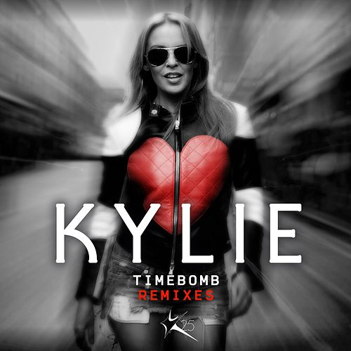 Play & Download Timebomb (Remixes) by Kylie Minogue | Napster