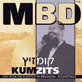 Play & Download Kumzitz by Mordechai Ben David | Napster