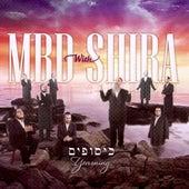 Play & Download Mbd with Shirah - Kisufim by Mordechai Ben David | Napster