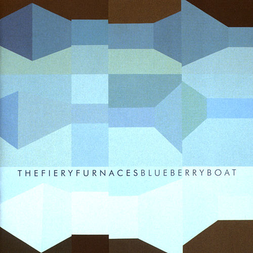 Blueberry Boat by The Fiery Furnaces