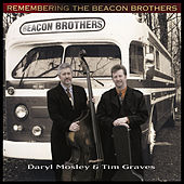 Remembering The Beacon Brothers by Tim Graves