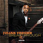 Play & Download Breakthrough by Julian Vaughn | Napster