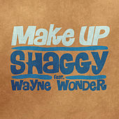 Play & Download Make Up feat. Wayne Wonder by Shaggy | Napster