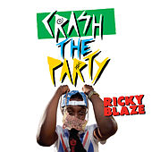 Play & Download Crash The Party by Ricky Blaze | Napster