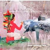 Play & Download Cheek Mountain Thief by Cheek Mountain Thief | Napster