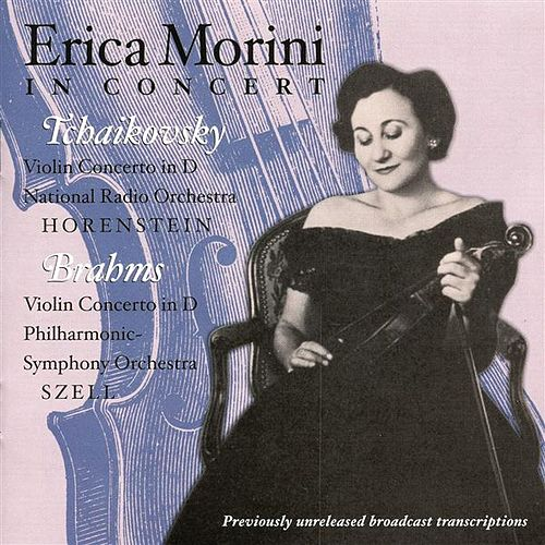 Play & Download Erica Morini in Concert by Erika Morini | Napster