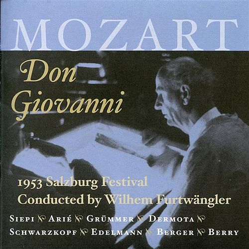 Play & Download Mozart: Don Giovanni (Salzburg Festival 1953) by Cesare Siepi | Napster