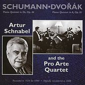 Play & Download Schumann: Piano Quintet in Eb, Op. 44 - Dvorak: Piano Quintet in A, Op. 81 by Artur Schnabel | Napster