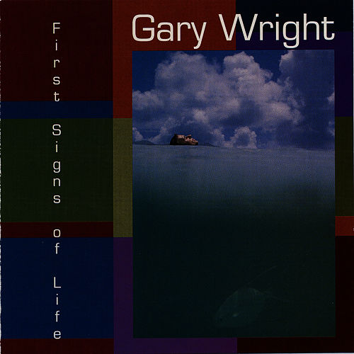 Play & Download First Signs of Life by Gary Wright | Napster
