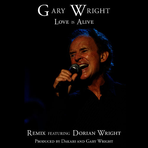 Love Is Alive (Remix) by Gary Wright