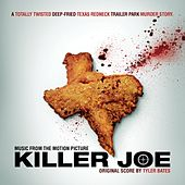 Play & Download Killer Joe by Tyler Bates | Napster