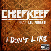 Play & Download I Don't Like by Chief Keef | Napster