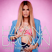 Play & Download When The Lights Go Out by Havana Brown | Napster