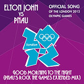 Play & Download Good Morning To The Night by Elton John | Napster