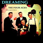 Play & Download Dreaming by Four Aces | Napster