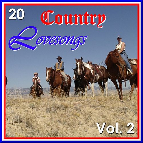 Play & Download 20 Country Love Songs Vol. 2 by Various Artists | Napster