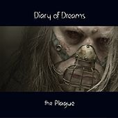 Play & Download the Plague by Diary Of Dreams | Napster
