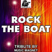 Play & Download Rock the Boat - Tribute to Bob Sinclar, Pitbull, Dragonfly and Fatman Scoop by Music Magnet | Napster