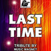 Play & Download Last Time (Tribute to Labrinth) by Music Magnet | Napster