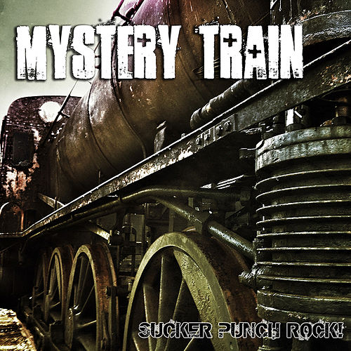 Play & Download Sucker Punch Rock by Mystery Train | Napster