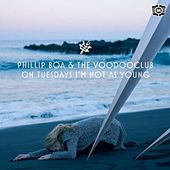 On Tuesdays I´m Not As Young by Phillip Boa & The Voodoo Club