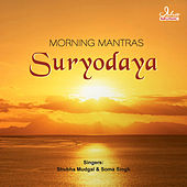 Play & Download Suryodaya - Morning Mantras by Various Artists | Napster