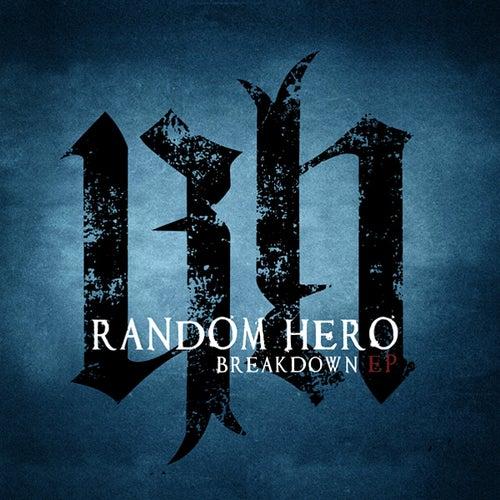 Play & Download Breakdown by Random Hero | Napster