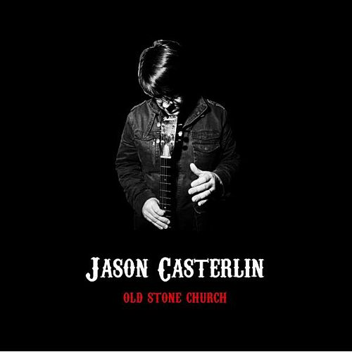 Play & Download Old Stone Church by Jason Casterlin | Napster