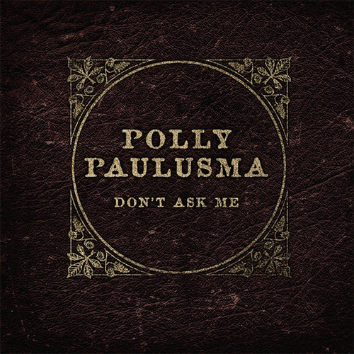 Play & Download Don't Ask Me EP by Polly Paulusma | Napster