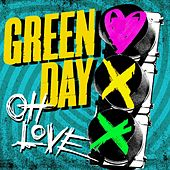 Oh Love by Green Day