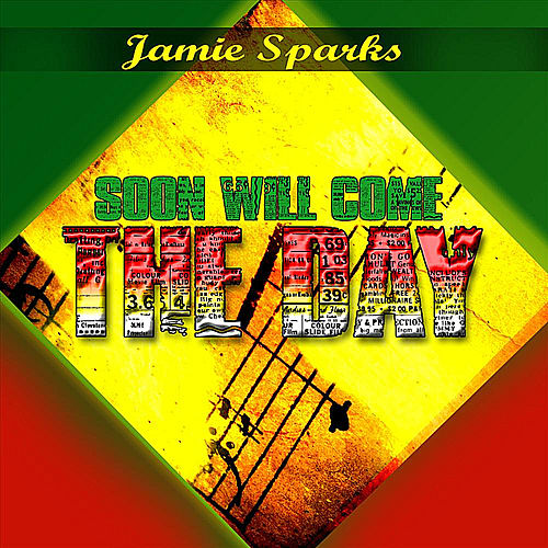Play & Download Soon Will Come the Day by Jamie Sparks | Napster