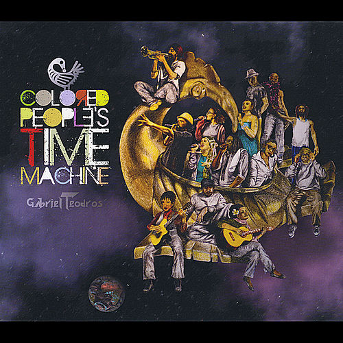 Colored People's Time Machine by Gabriel Teodros