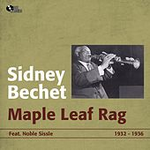 Play & Download Maple Leaf Rag (1932 - 1936) by Sidney Bechet | Napster