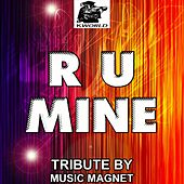 Play & Download R U Mine? - Tribute to Arctic Monkeys by Music Magnet | Napster