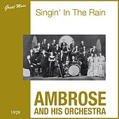 Play & Download Singin' in the Rain (1929) by Ambrose & His Orchestra | Napster
