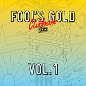 Play & Download Fool's Gold Clubhouse Vol. 1 by Various Artists | Napster