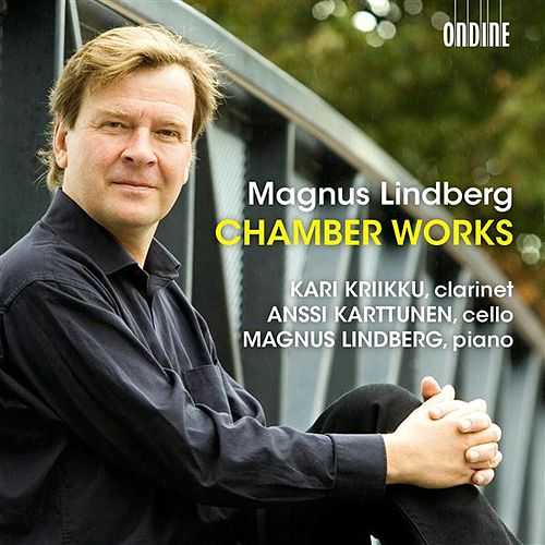 Play & Download Lindberg: Chamber Works by Magnus Lindberg | Napster